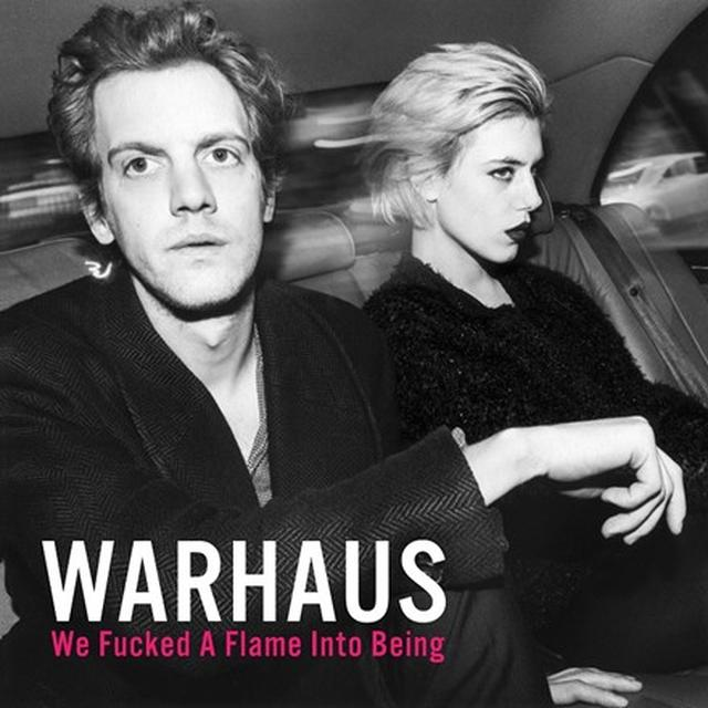 WARHAUS WE FUCKED A FLAME INTO BEING  (DLI) Vinyl Record - 180 Gram Pressing