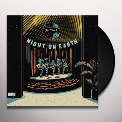 JERKCURB NIGHT ON EARTH Vinyl Record - UK Import