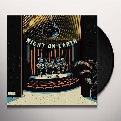 JERKCURB NIGHT ON EARTH Vinyl Record - UK Release