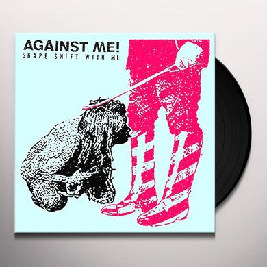 Against Me SHAPE SHIFT WITH ME Vinyl Record