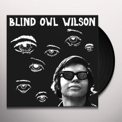 BLIND OWL WILSON Vinyl Record - Limited Edition