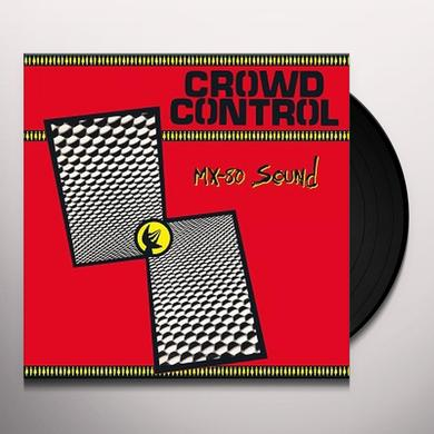 Mx-80 Sound CROWD CONTROL Vinyl Record