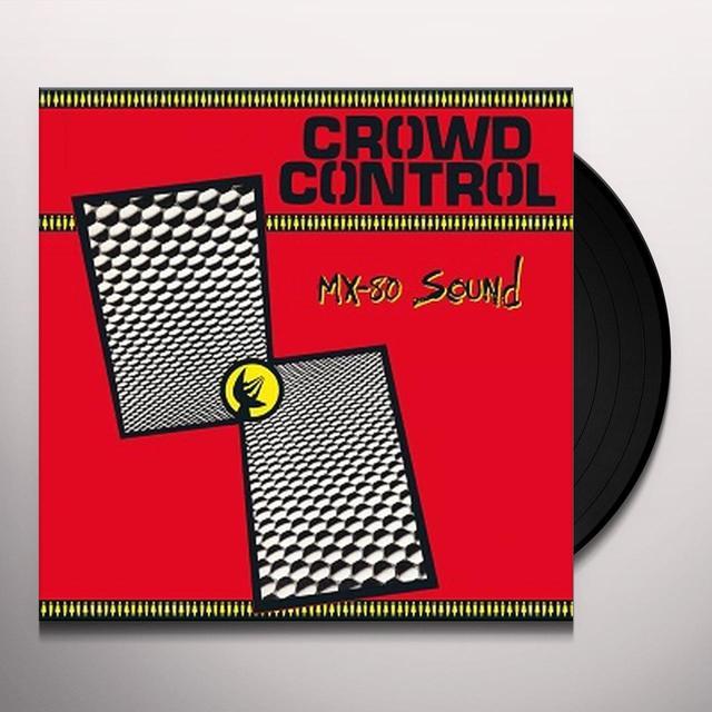 Mx-80 Sound CROWD CONTROL Vinyl Record - Reissue