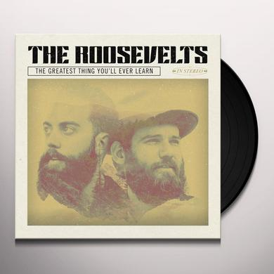 ROOSEVELTS GREATEST THING YOU'LL EVER LEARN Vinyl Record