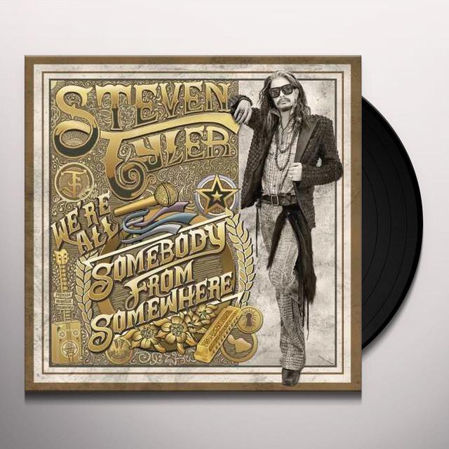 Steven Tyler WE'RE ALL SOMEBODY FROM SOMEWHERE Vinyl Record - 180 Gram Pressing