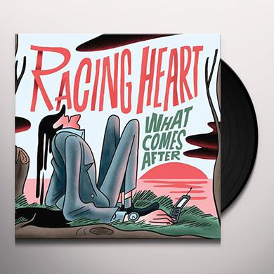 Racing Heart WHAT COMES AFTER Vinyl Record