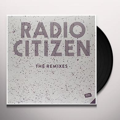 Radio Citizen REMIXES Vinyl Record - UK Import