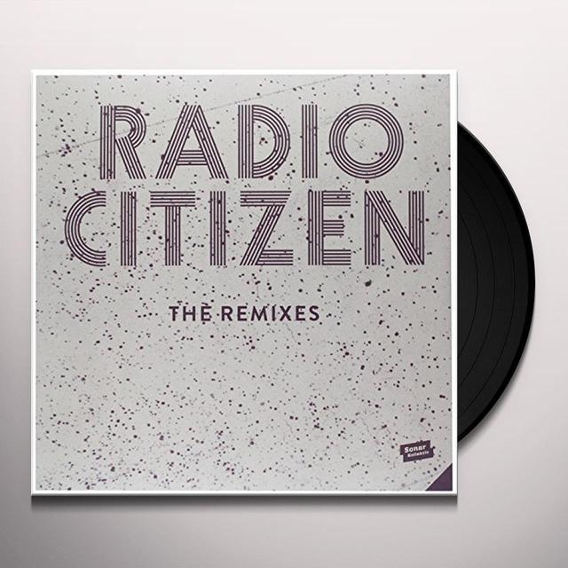 Radio Citizen REMIXES Vinyl Record - UK Import