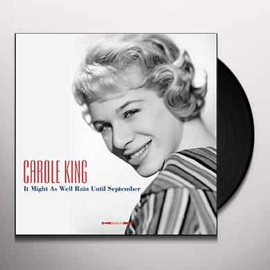 Carole King IT MIGHT AS WELL RAIN UNTIL SEPTEMBER Vinyl Record - UK Import