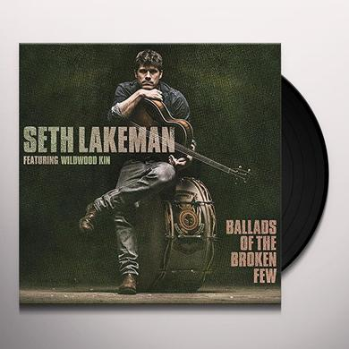Seth Lakeman BALLADS OF THE BROKEN FEW Vinyl Record