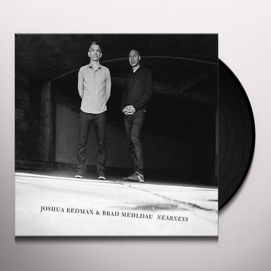 Joshua Redman / Brad Mehldau NEARNESS Vinyl Record