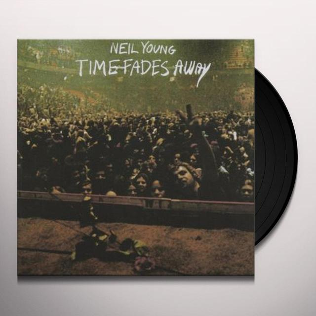 Neil Young TIME FADES AWAY Vinyl Record