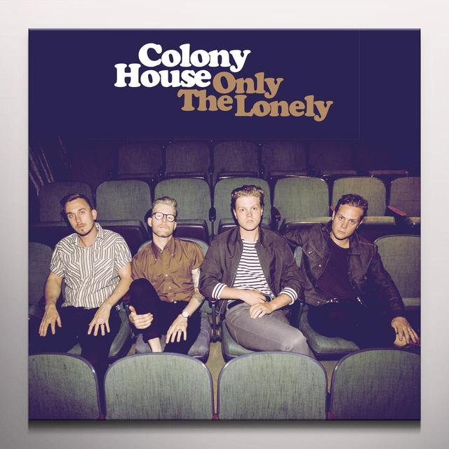 Colony House ONLY THE LONELY     (DLI) Vinyl Record - Brown Vinyl, Colored Vinyl, Gatefold Sleeve, Gold Disc
