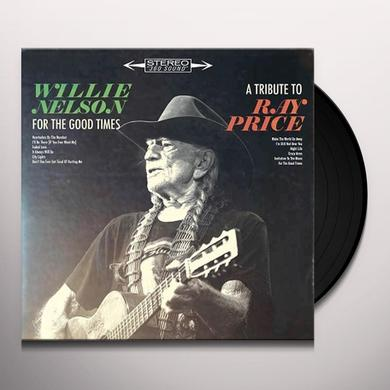 Willie Nelson FOR THE GOOD TIMES: A TRIBUTE TO RAY PRICE Vinyl Record