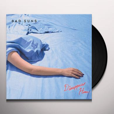 Bad Suns DISAPPEAR HERE Vinyl Record - Digital Download Included