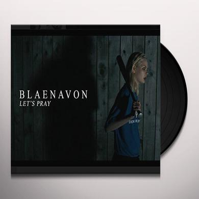 Blaenavon LET'S PRAY / I WILL BE THE WORLD Vinyl Record - UK Release