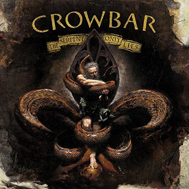 Crowbar SERPENT ONLY LIES Vinyl Record