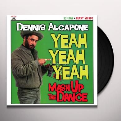 Dennis Alcapone YEAH YEAH YEAH - MASH UP THE DANCE Vinyl Record