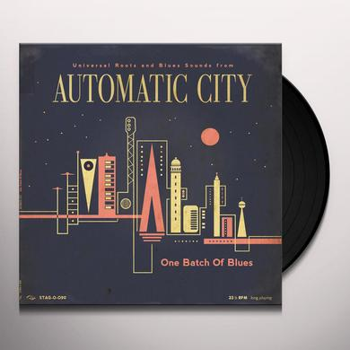 AUTOMATIC CITY ONE BATCH OF BLUES Vinyl Record - 10 Inch Single