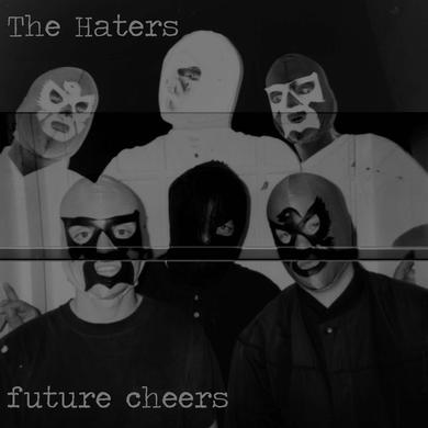 HATERS FUTURE CHEERS Vinyl Record