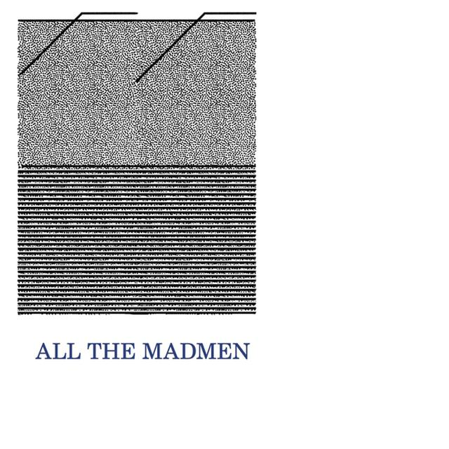 ALL THE MADMEN EARLY TAPE RECORDINGS Vinyl Record