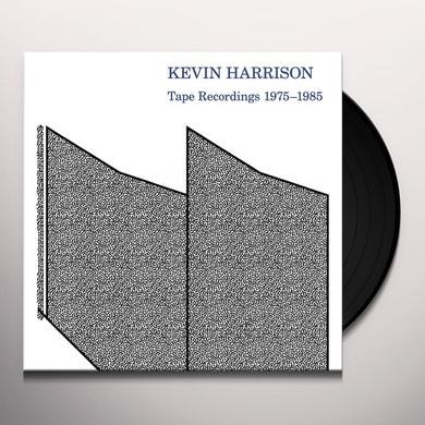 Kevin Harrison TAPE RECORDINGS 1975-1985 Vinyl Record