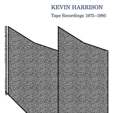 Kevin Harrison TAPE RECORDINGS 1975-1985 Vinyl Record