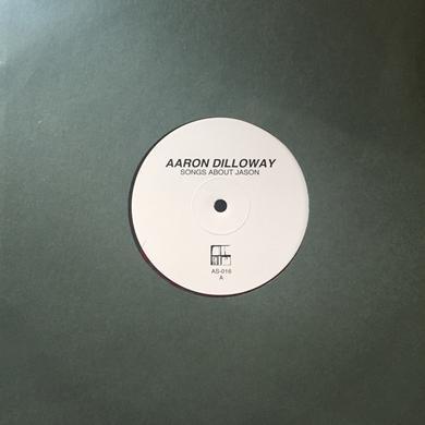Aaron Dilloway SONGS ABOUT JASON Vinyl Record
