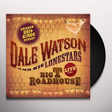 Dale Watson LIVE AT THE BIG T ROADHOUSE -CHICKEN SHIT & BINGO Vinyl Record