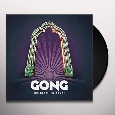 Gong REJOICE I'M DEAD Vinyl Record