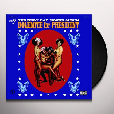 Rudy Ray Moore DOLEMITE FOR PRESIDENT Vinyl Record