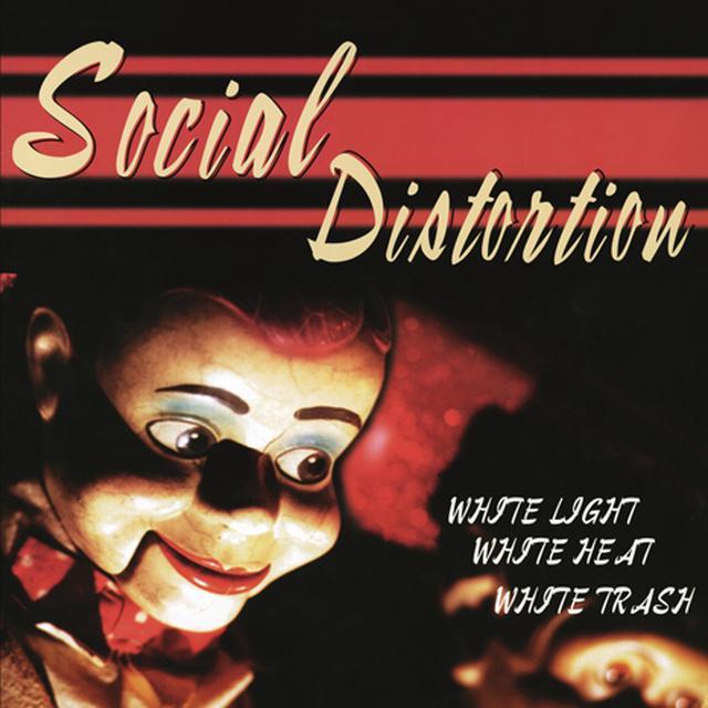 Social Distortion WHITE LIGHT WHITE HEAT WHITE TRASH Vinyl Record - Colored Vinyl, White Vinyl