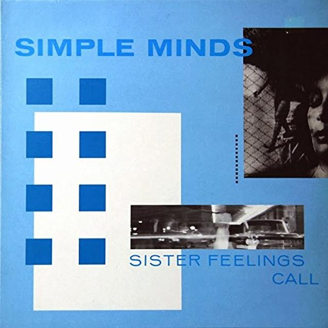 Simple Minds SISTER FEELINGS CALL Vinyl Record