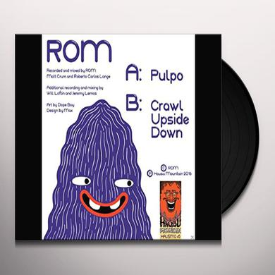 Rom PULPO / CRAWL UPSIDE DOWN Vinyl Record