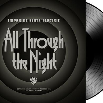 Imperial State Electric ALL THROUGH THE NIGHT Vinyl Record
