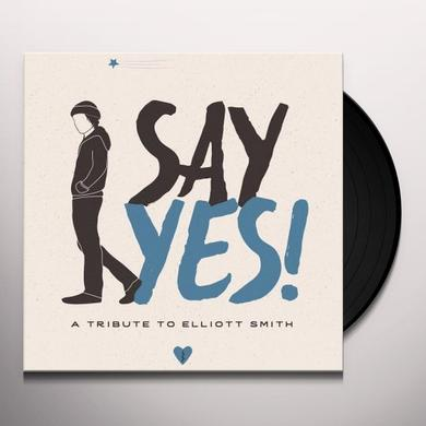 SAY YES!: A TRIBUTE TO ELLIOTT SMITH / VARIOUS Vinyl Record