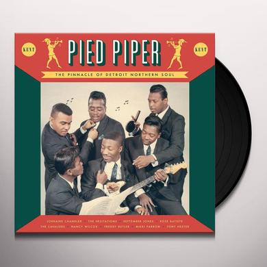 PIED PIPER: THE PINNACLE OF DETROIT NORTHERN SOUL Vinyl Record