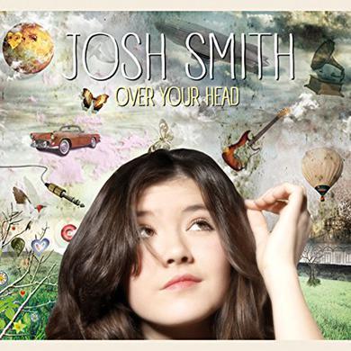 Josh Smith OVER YOUR HEAD Vinyl Record