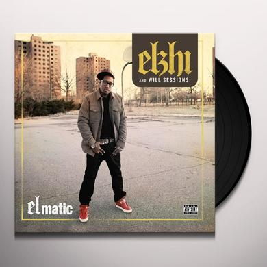 ELZHI / WILL SESSIONS ELMATIC Vinyl Record