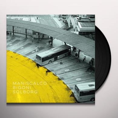 MANISCALCO / BIGONI / SOLBORG Vinyl Record