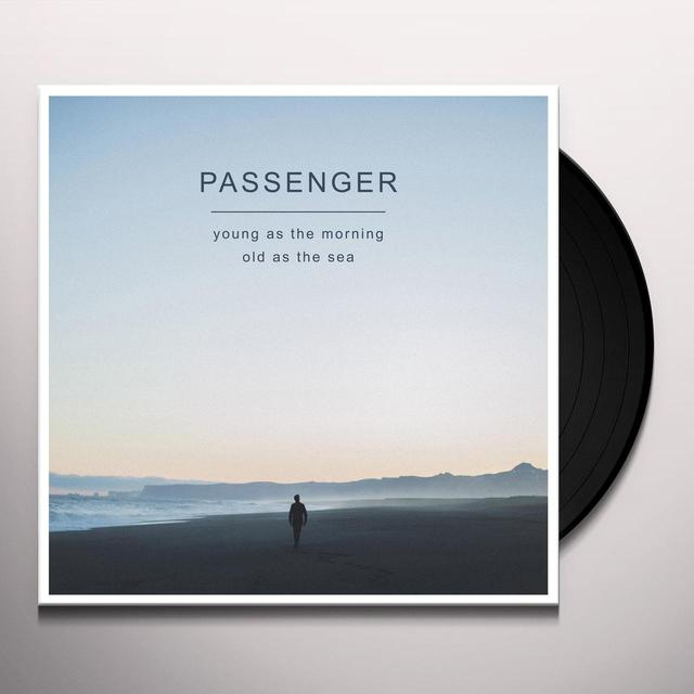 Passenger YOUNG AS THE MORNING OLD AS THE SEA Vinyl Record - Digital Download Included