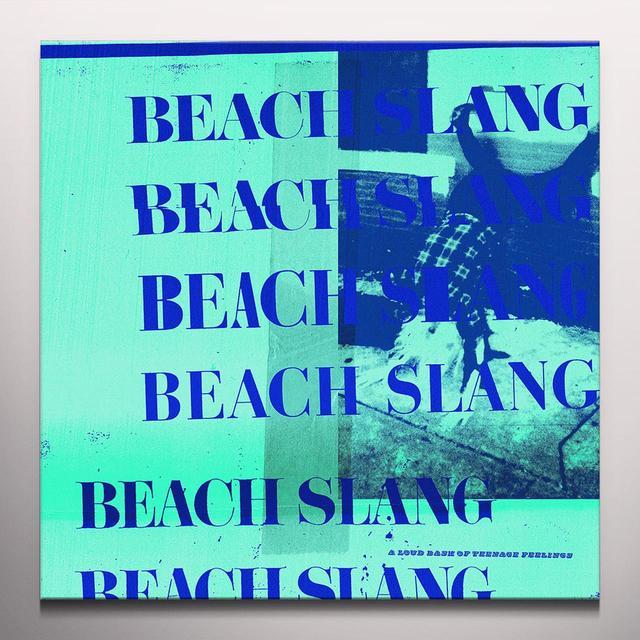 Beach Slang LOUD BASH OF TEENAGE FEELINGS Vinyl Record - Blue Vinyl, Colored Vinyl, 180 Gram Pressing