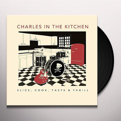 CHARLES IN THE KITCHEN SLICE COOK TASTE & THRILL Vinyl Record - UK Import
