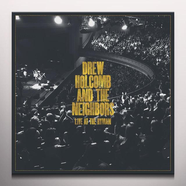 Drew Holcomb & Neighbors LIVE AT THE RYMAN Vinyl Record - Gold Vinyl