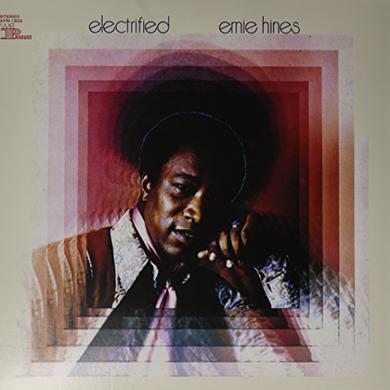 Ernie Hines ELECTRIFIED Vinyl Record