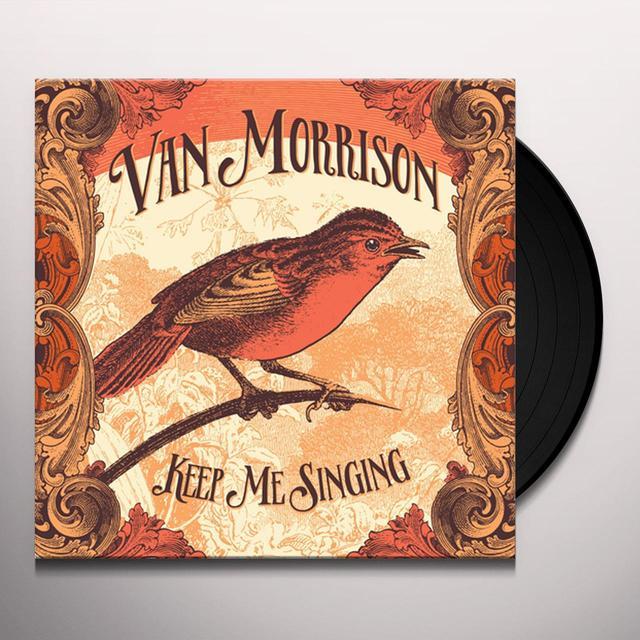 Van Morrison KEEP ME SINGING Vinyl Record