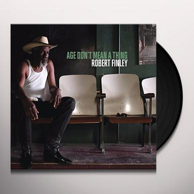 Robert Finley AGE DON'T MEAN A THING Vinyl Record