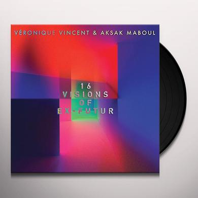 Veronique Vincent / Aksak Maboul 16 VISIONS OF EX-FUTUR Vinyl Record