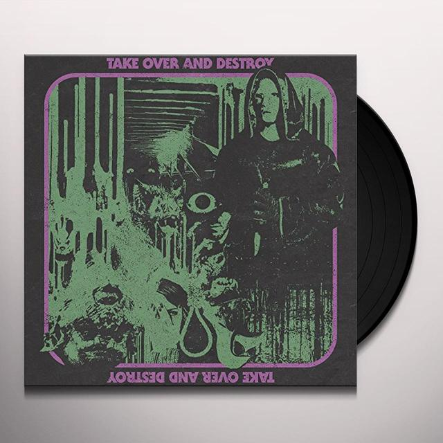 TAKE OVER & DESTROY Vinyl Record