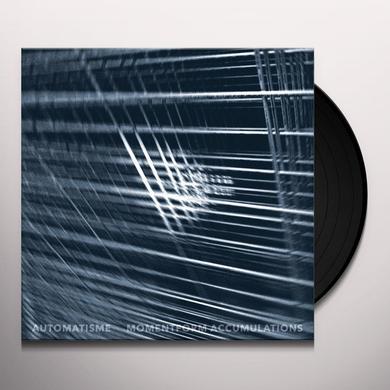 AUTOMATISME MOMENTFORM ACCUMULATIONS Vinyl Record